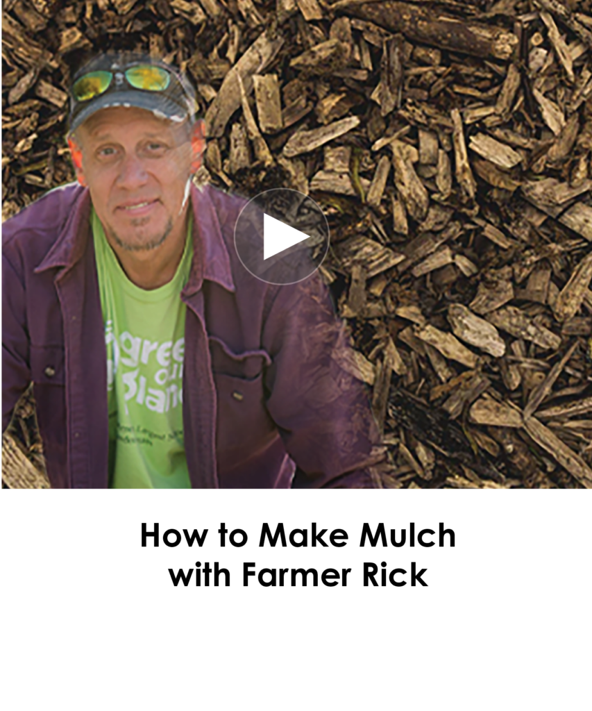 website-How to Make Mulch with Farmer Rick